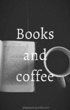 Books and coffe (N.H) by Crazymoofo_horan