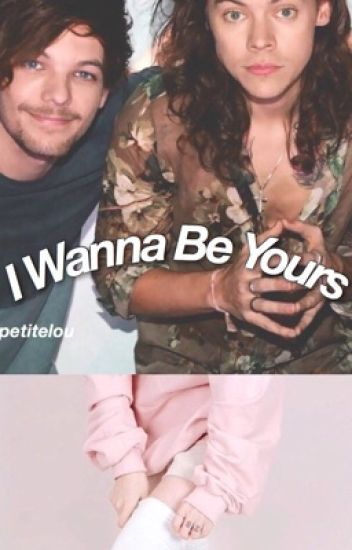 I Wanna Be Yours {l.s./bdsm/hybrid!louis}