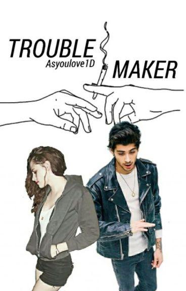 Troublemaker ∞ z.m