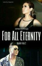 For All Eternity / MarryYou2 by kweenlheng