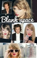 Blank space || Swift by Harry_you_babe