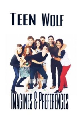Teen wolf imagines and preferences you first meet each other teen wolf imagines and preferences m4hsunfo