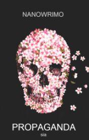 Propaganda × NaNoWriMo Entry (j.p) by elisabethmisfit