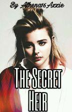 The Secret Heir by athena16azzie