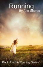 Running by Ann-Sheree