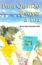 Para Quando Estiver à Toa by Simonerazanique