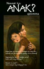Nasaan ka anak? (Published-Amalgamation) by ajeomma