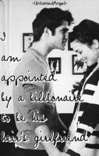 I am appointed by a Billionaire to be his Heir's Girlfriend by UntamedAngel