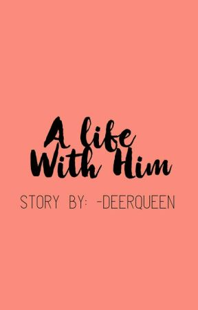 A Life With Him (Jimin Fanfiction) by -deerqueen