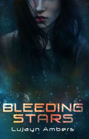 Bleeding Stars ✓ by Lujayna