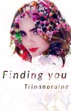 Finding You by trinaGDL