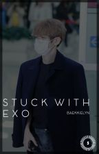 Stuck with EXO » EXO by BaekkieLyn