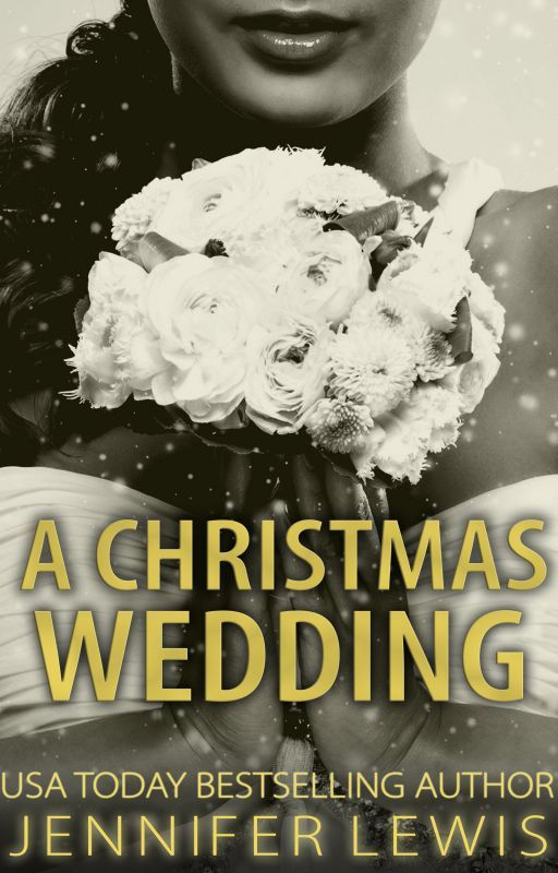 A Christmas Wedding by JenniferLewis6