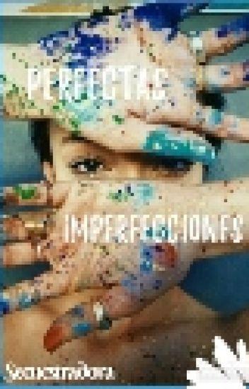 Perfectas Imperfecciones