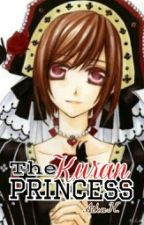 The Kuran Princess (Vampire Knight Fanfiction) by AikaHemsworth