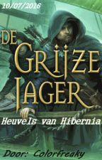 De Grijze Jager, Boek I: Heuvels van Hibernia... by Colorfreaky