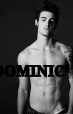 DOMINIC  by love_lies257