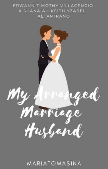 My Arranged Marriage Husband (COMPLETED)