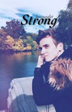 strong (a joe sugg fanfic) by 5SOSugglet