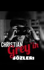 Cristian Grey'in Size Söylemesini İstediğiniz Sözler by gumussedaa
