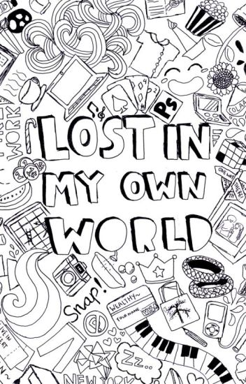 Lost In My Own World