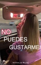 No puedes Gustarme! by nati_rojas01