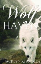 Wolf Haven (Book X) by JacklynReynolds