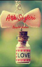 Aşk Sözleri by yildizbahar