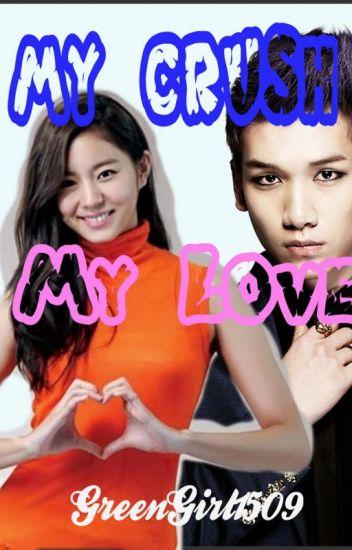 My crush my love