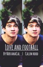 Love and Football // c.h by NxrvanaCal