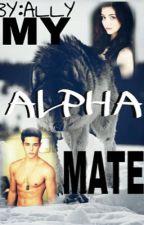 My Alpha mate! by teddybear908