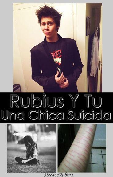 Rubius Y Tu: Una Chica Suicida.