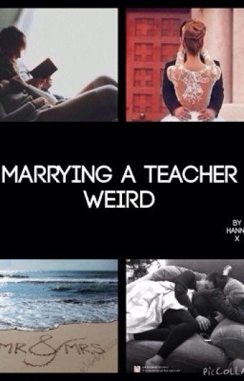 Marrying A Teacher - Weird (DISCONTINUED)