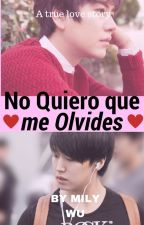 No Quiero que me Olvides (Kyumin) by milywu