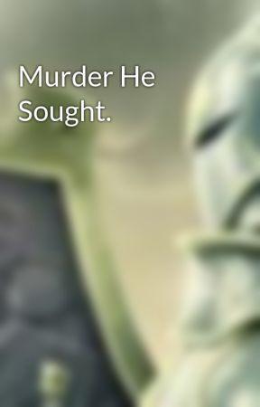 Murder He Sought. by Kai-Jecht