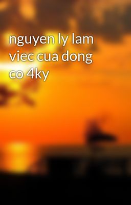 nguyen ly lam viec cua dong co 4ky