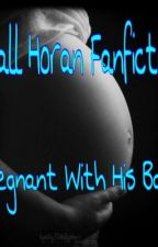 Pregnant with his baby: niall horan fanfiction by Onedirection318