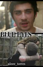 Blue eyes || Zayn Malik. by aleee_torres