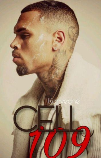Cell 109    Chris Brown © Wattys 2016 Winner