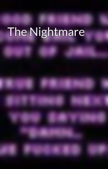 The Nightmare by SocialRebelGirl