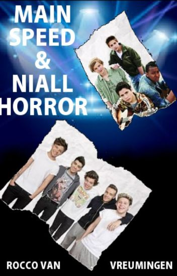Main Speed & Niall Horror