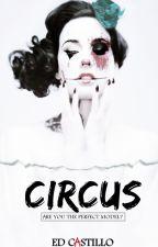 CIRCUS by Edxoxc