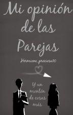 Mi opinión de las parejas.  by Hermione_preciosa10