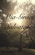 Mia-Grace Salvatore/Klaus' Mate {the vampire diaries} by KatYCus_BerryBest