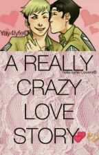 A Really Crazy Love Story (JeanxMarco) by yay4lyfe