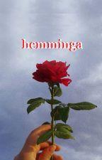 hemminga; l.h. by dorkyluke