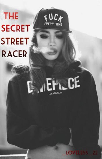 The Secret Street Racer!