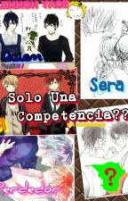 Solo una competencia? ( Diabolik Lovers Yaoi) by AgussSweetAdiction