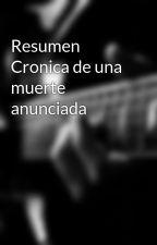 Resumen  Cronica de una muerte anunciada by aythamipt