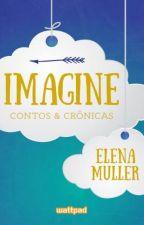 Imagine [PT-BR] by TheElenaMuller